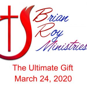 03/24/2020 – The Ultimate Gift